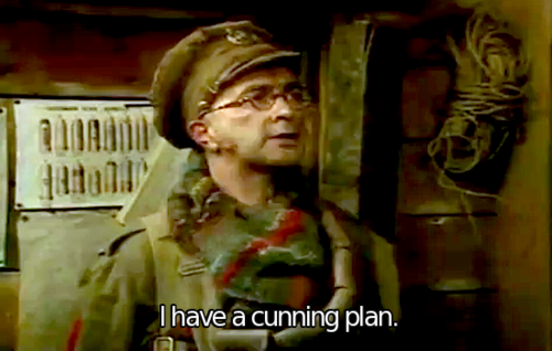 "How the hell is there not a single ""I have a cunning plan"" Blackadder gif on the internet?"